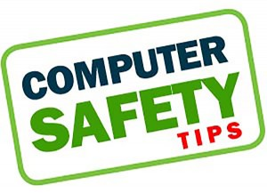 Computer Safety tips, Perry's Computer Repair